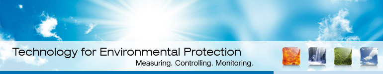 Technology for Environmental Protection - Measuring. Controlling. Monitoring.